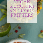 Easy Zucchini and Sweetcorn Fritters